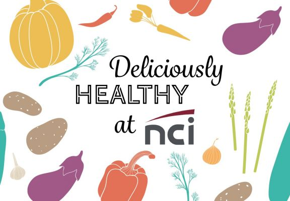 Deliciously Healthy at NCI