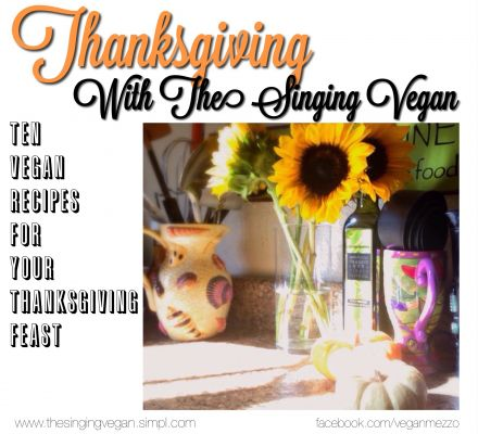 Thanksgiving With The Singing Vegan